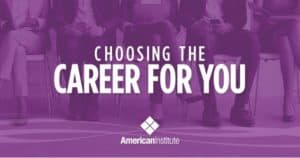 Read more about the article Choosing the Career for You