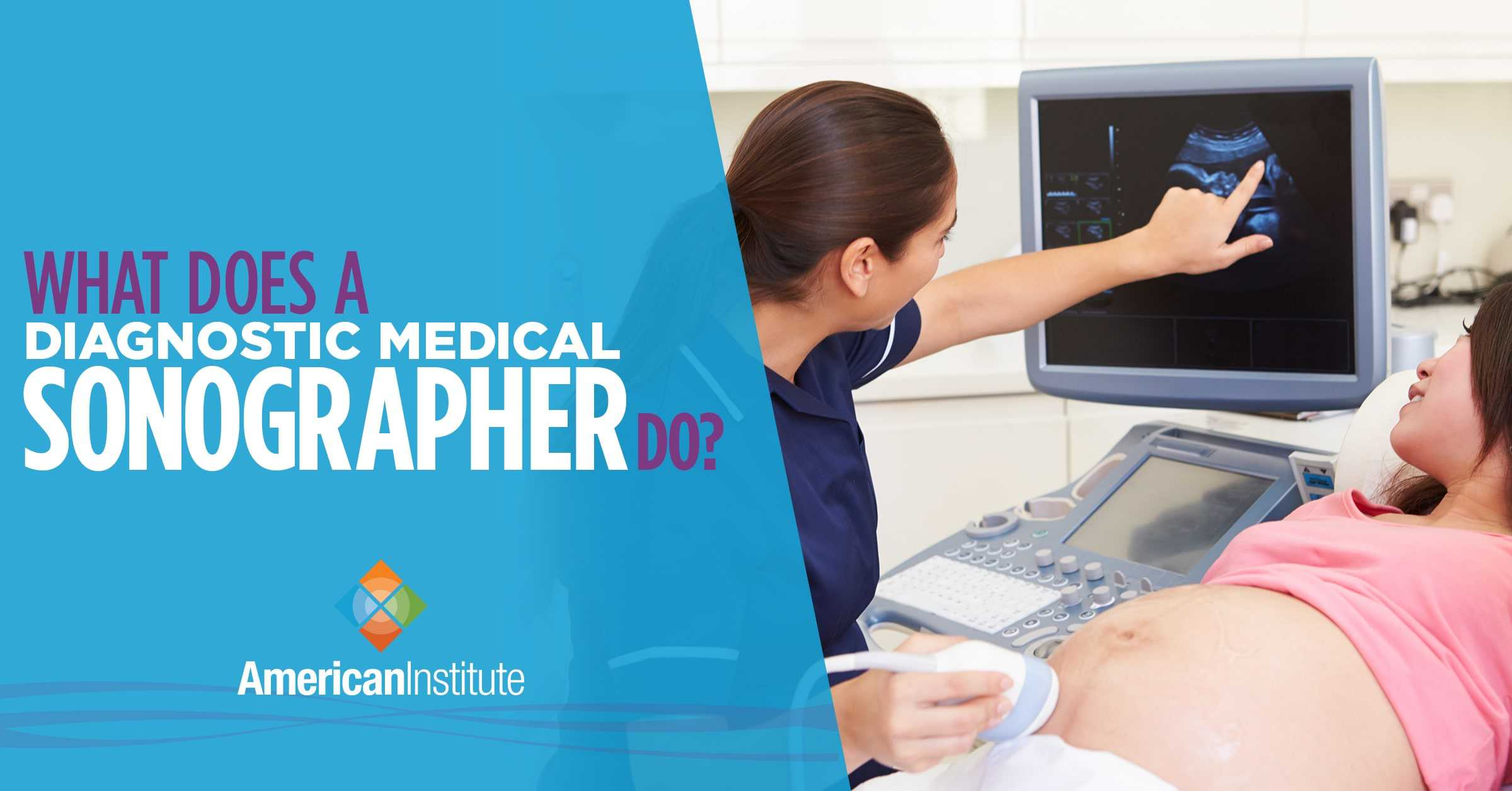 You are currently viewing What Does a Diagnostic Medical Sonographer Do?